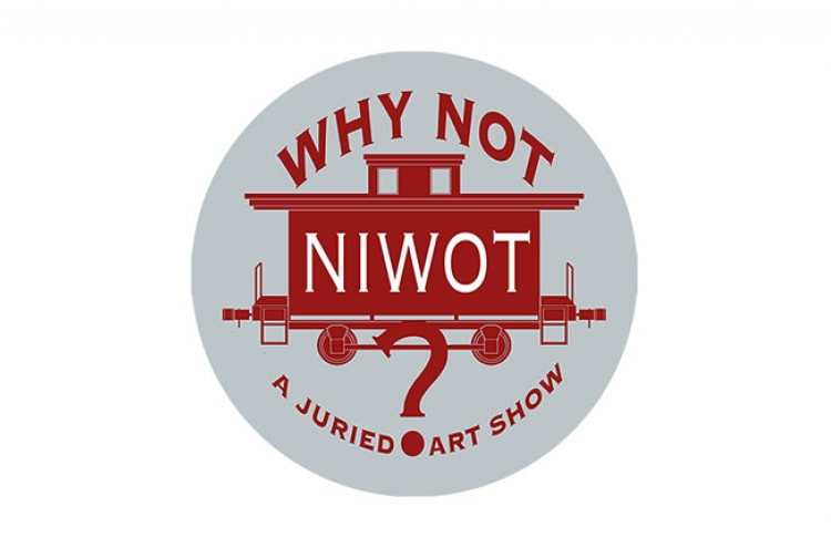 Why Not Niwot? A Juried Art Show