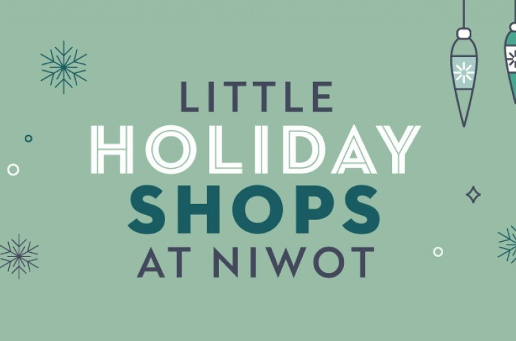 Little Holiday Shops at Niwot