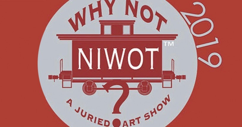 Why Not Niwot? Art Show - Opening Reception