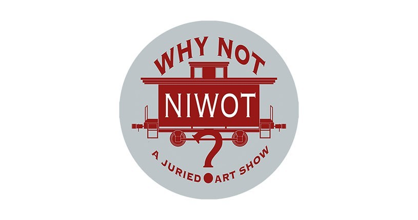 Why Not Niwot? Art Show - Announcement of Winners